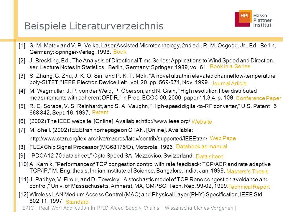 Beispiele Literaturverzeichnis [1]S.M. Metev and V.