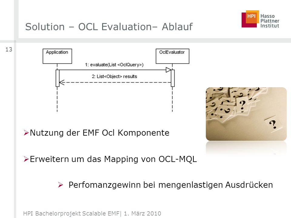 Solution – OCL Evaluation– Ablauf HPI Bachelorprojekt Scalable EMF| 1.