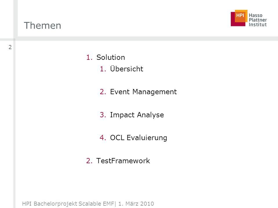 Solution – OCL Evaluation– Ablauf HPI Bachelorprojekt Scalable EMF  1.
