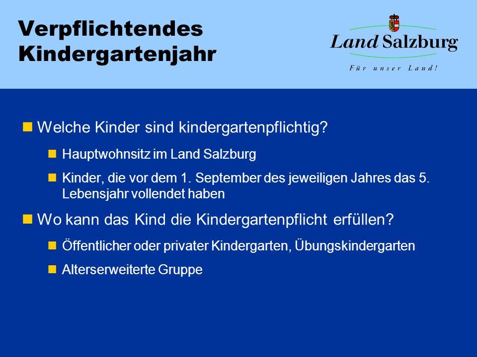 Verpflichtendes Kindergartenjahr Welche Kinder sind kindergartenpflichtig? Hauptwohnsitz im Land Salzburg Kinder, die vor dem 1. September des jeweili