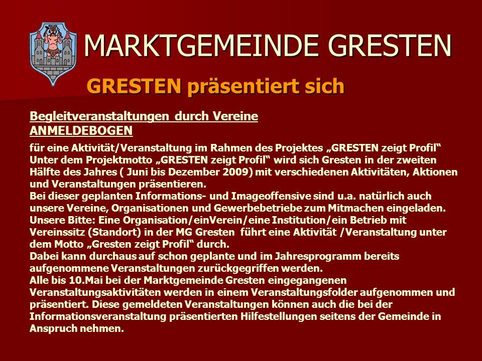 MARKTGEMEINDE GRESTEN GRESTEN präsentiert sich für eine Aktivität/Veranstaltung im Rahmen des Projektes GRESTEN zeigt Profil Unter dem Projektmotto GR