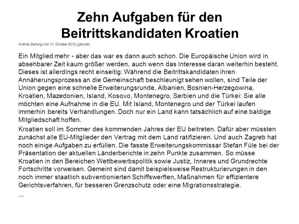 Zehn Aufgaben für den Beitrittskandidaten Kroatien Wiener Zeitung vom 11.