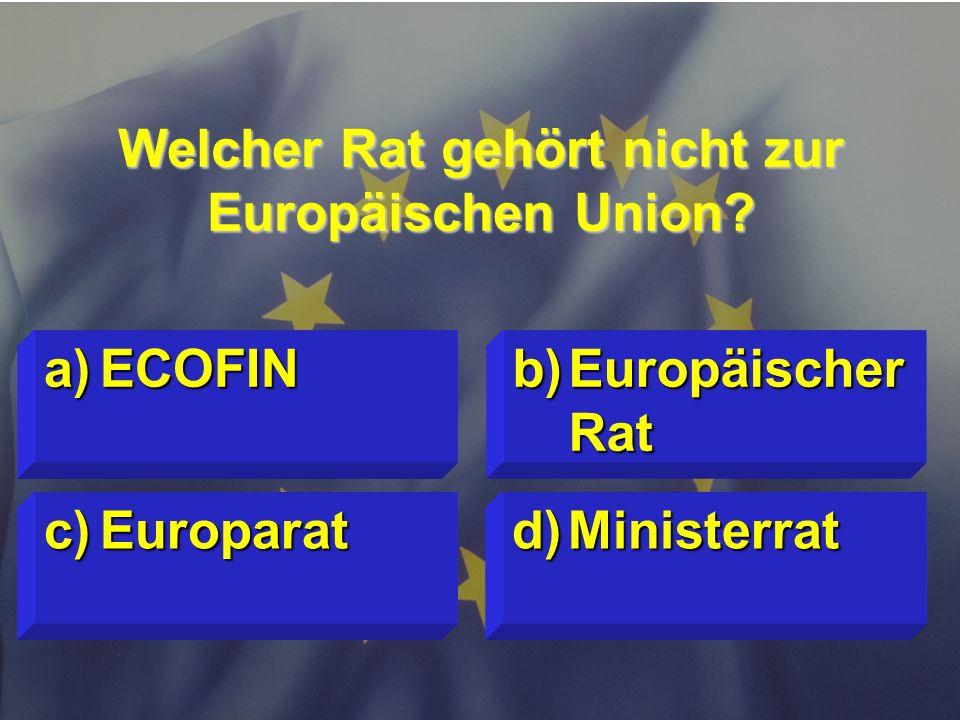 © Stefan Mayer / EK 2010 Welche Institution ist ein Organ der EU? c)Europäischer Rechnungshof d)Europäische Investitionsbank a)Ausschuss der Regionen