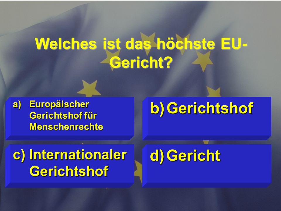 © Stefan Mayer / EK 2010 Wie viele EU-Staaten haben den Euro eingeführt? c)alle 27 d)17 a)13 b)25