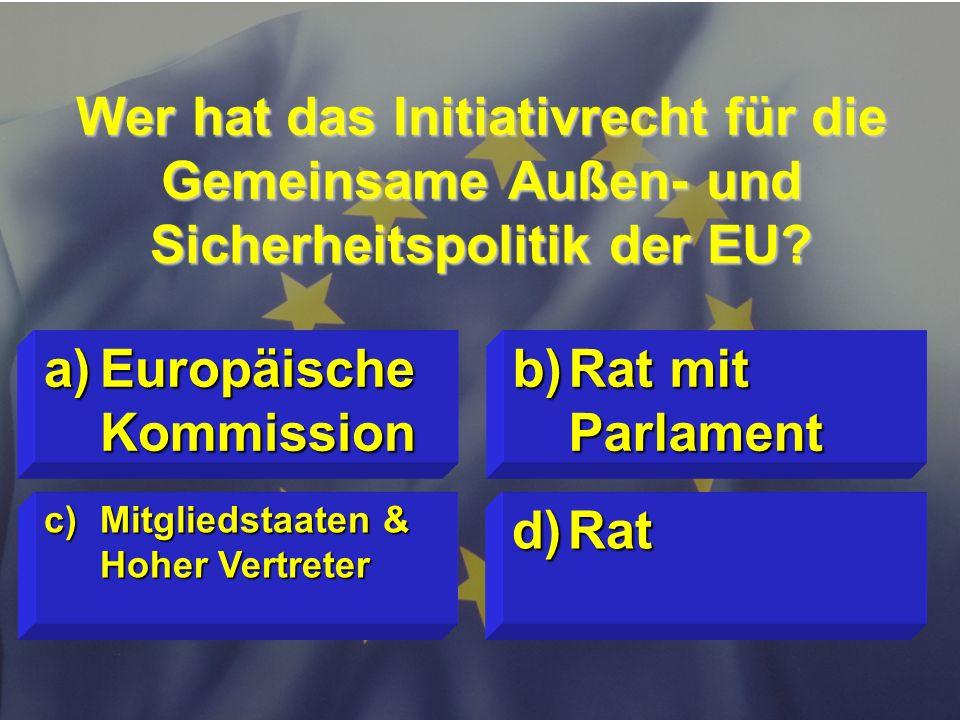 © Stefan Mayer / EK 2010 Seit wann finden Direktwahlen zum Europäischen Parlament statt? c)1993 d)Mitglieder werden ernannt a)1979 b)1958