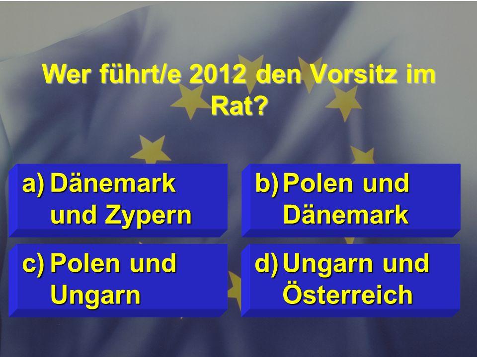 © Stefan Mayer / EK 2010 Welches Land ist derzeit kein Beitrittskandidat? c)Kroatien d)Türkei a)Mazedonien b)Albanien