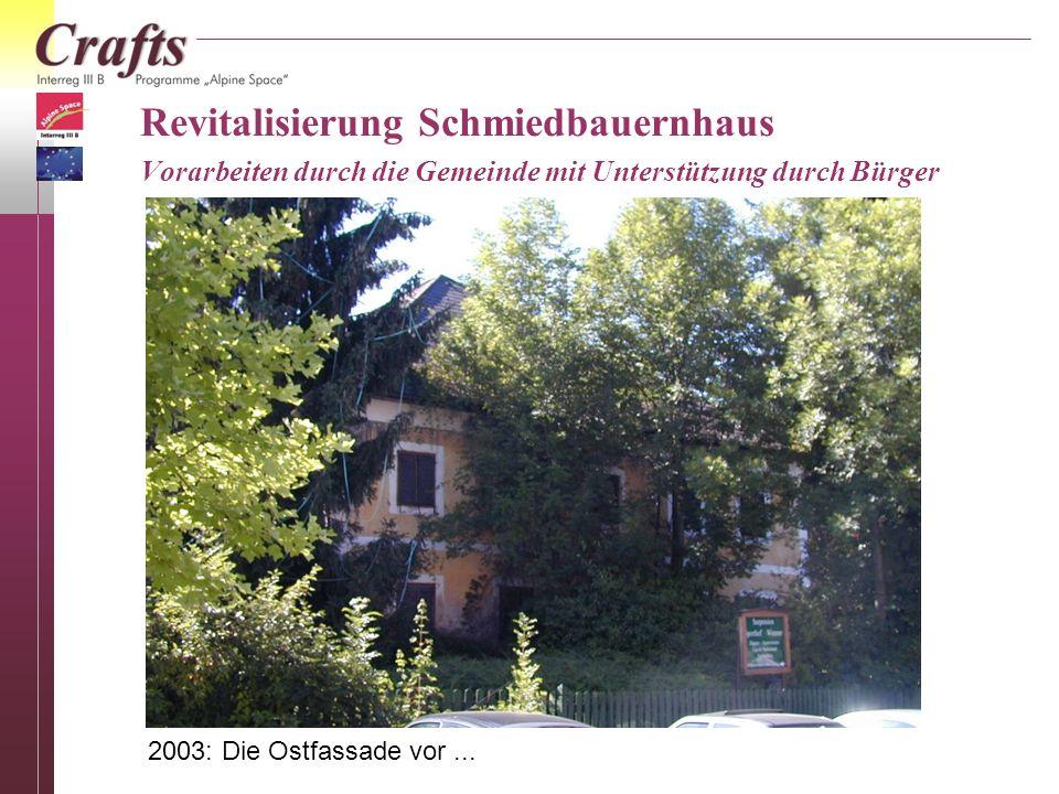 Fenstersanierung (Tischlerei Steiner) Die Fenster des Schmiedbauernhauses vor....