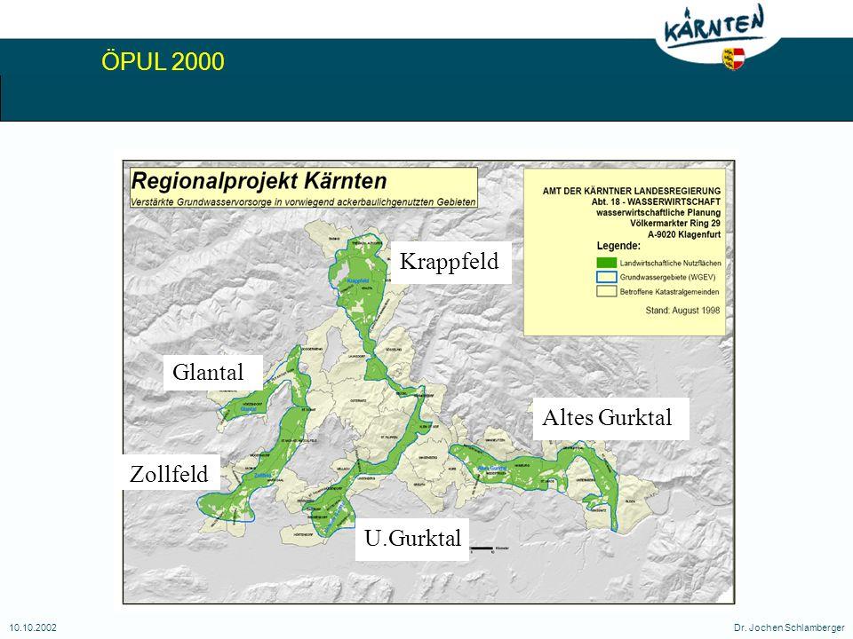 ÖPUL 2000 10.10.2002Dr. Jochen Schlamberger Glantal Zollfeld Krappfeld U.Gurktal Altes Gurktal