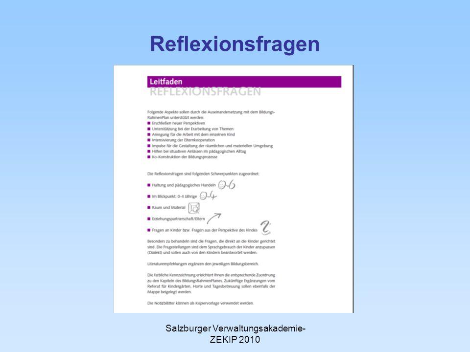 Salzburger Verwaltungsakademie- ZEKIP 2010 Reflexionsfragen