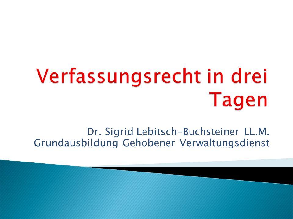 Dr. Sigrid Lebitsch-Buchsteiner LL.M. Grundausbildung Gehobener Verwaltungsdienst
