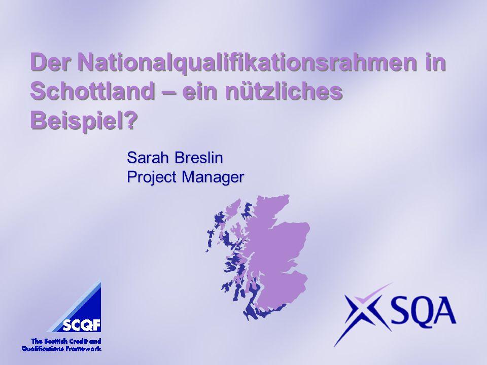 Der Nationalqualifikationsrahmen in Schottland – ein nützliches Beispiel.