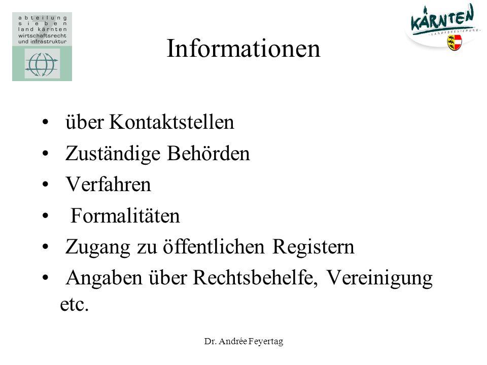 Dr. Andrée Feyertag Informationen über Kontaktstellen Zuständige Behörden Verfahren Formalitäten Zugang zu öffentlichen Registern Angaben über Rechtsb