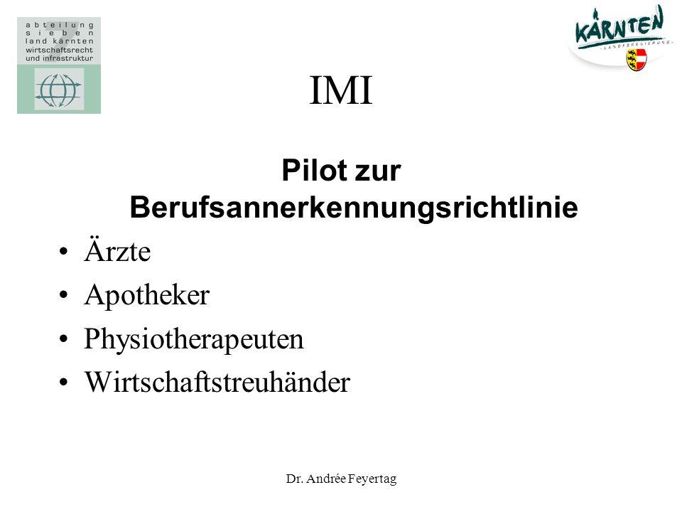 Dr. Andrée Feyertag IMI Pilot zur Berufsannerkennungsrichtlinie Ärzte Apotheker Physiotherapeuten Wirtschaftstreuhänder