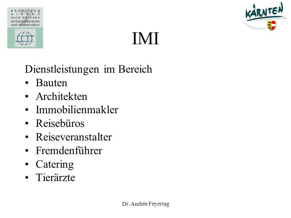 Dr. Andrée Feyertag IMI Dienstleistungen im Bereich Bauten Architekten Immobilienmakler Reisebüros Reiseveranstalter Fremdenführer Catering Tierärzte