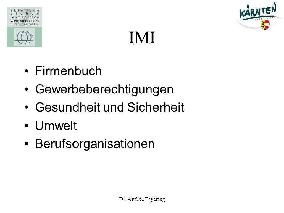 Dr. Andrée Feyertag IMI Firmenbuch Gewerbeberechtigungen Gesundheit und Sicherheit Umwelt Berufsorganisationen