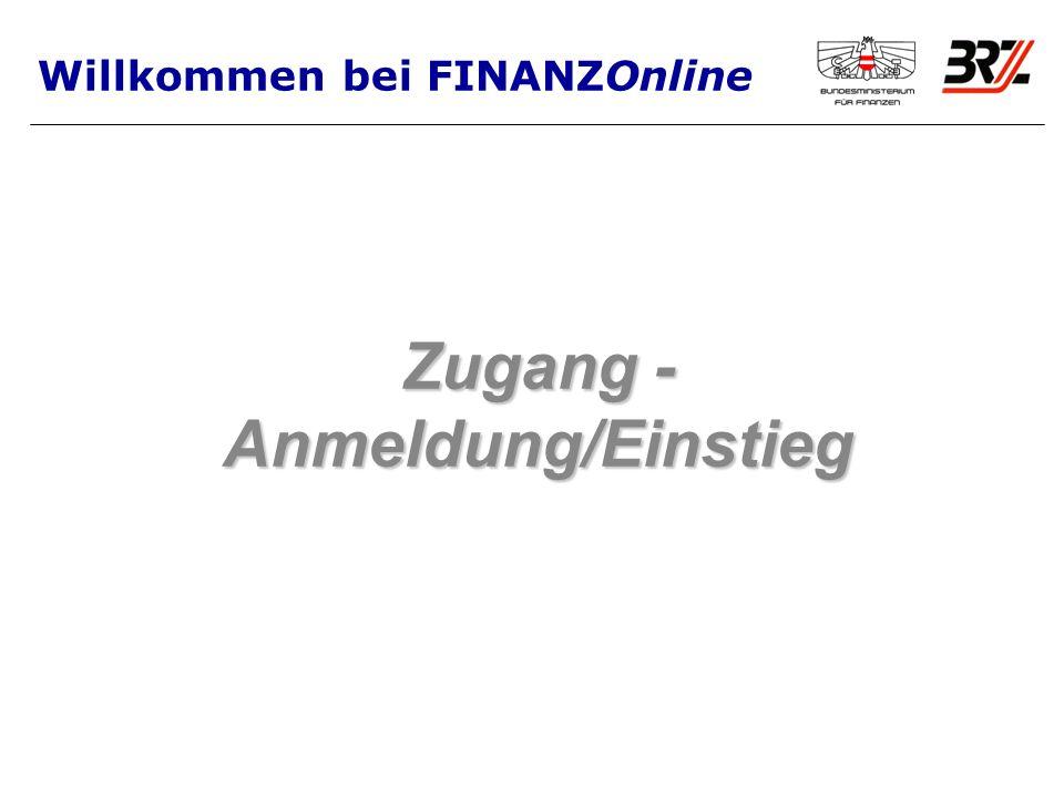 Zugang - Anmeldung/Einstieg Willkommen bei FINANZOnline