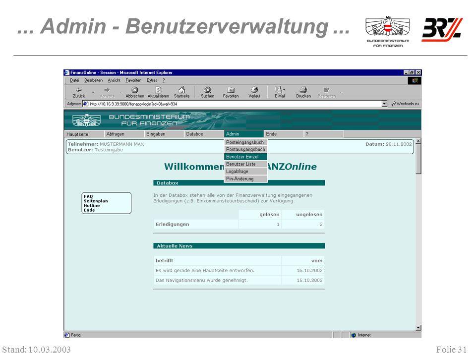 Folie 31 Stand: 10.03.2003... Admin - Benutzerverwaltung...