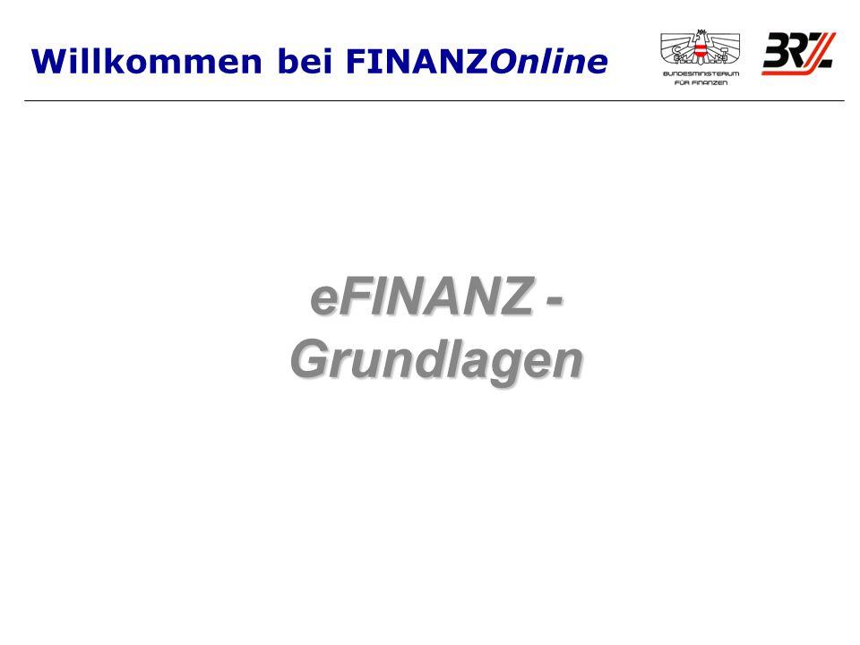 eFINANZ - Grundlagen Willkommen bei FINANZOnline