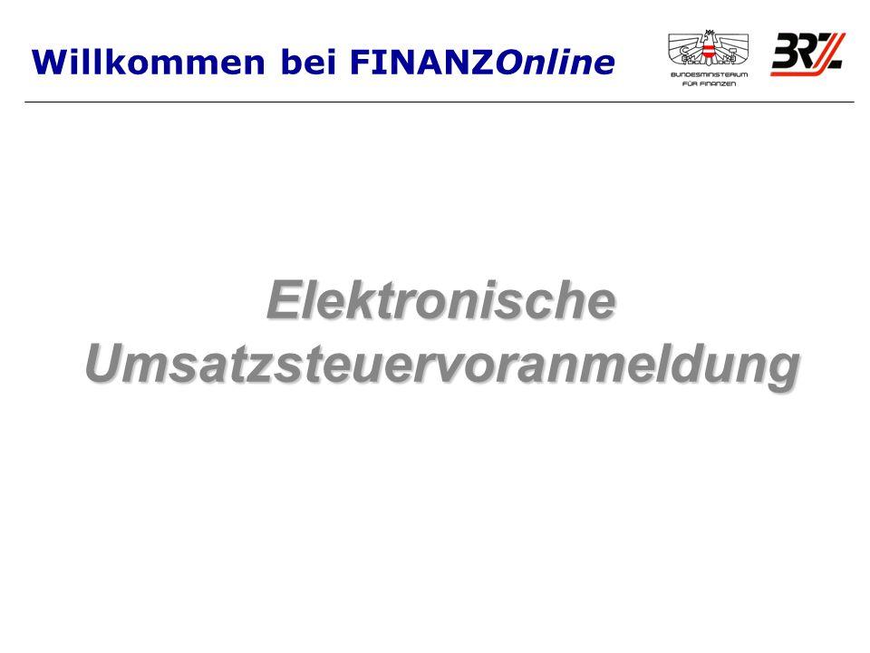 Elektronische Umsatzsteuervoranmeldung Willkommen bei FINANZOnline