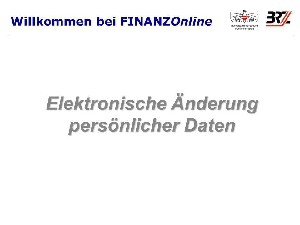 Elektronische Änderung persönlicher Daten Willkommen bei FINANZOnline