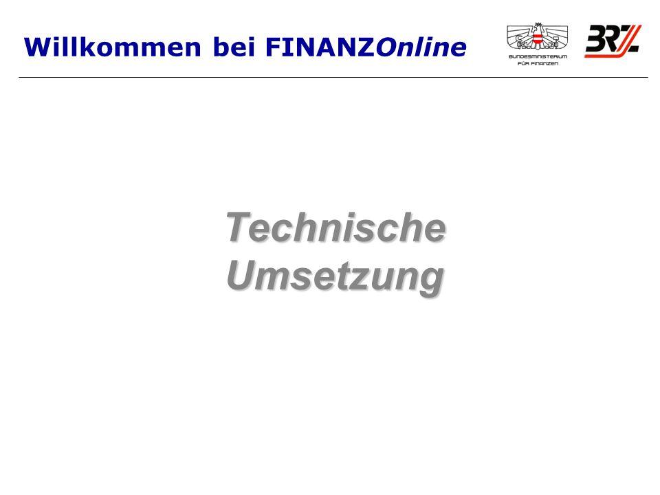 Technische Umsetzung Willkommen bei FINANZOnline