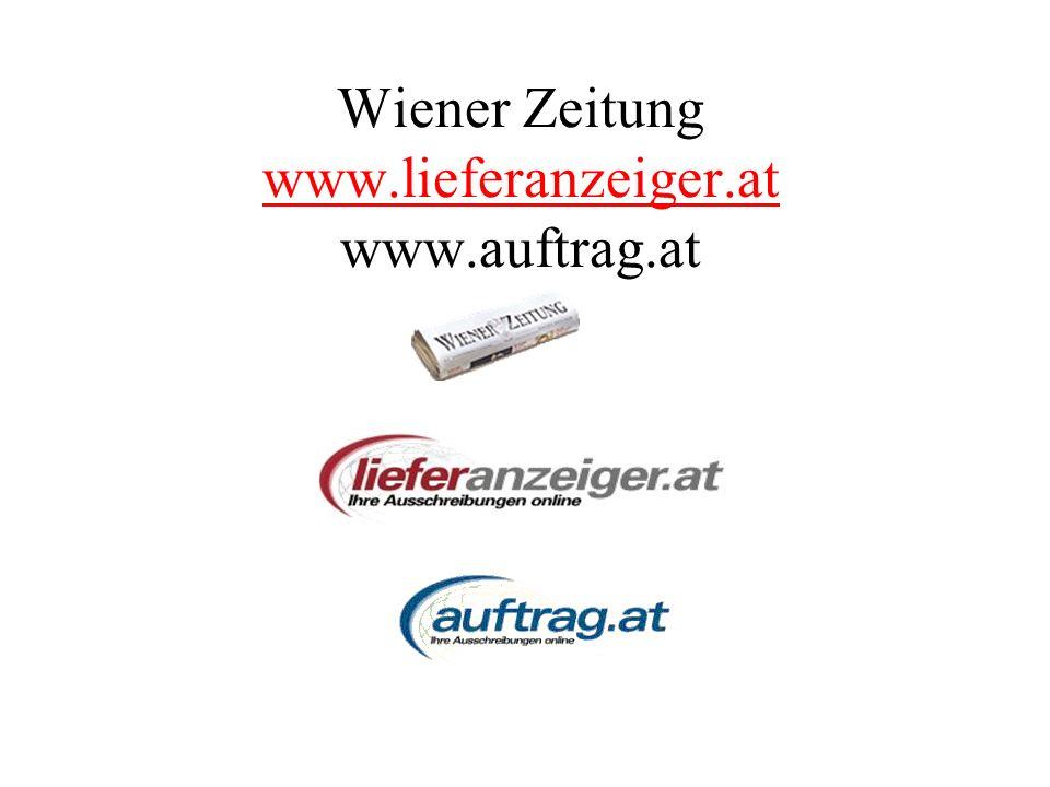 Wiener Zeitung www.lieferanzeiger.at www.auftrag.at www.lieferanzeiger.at