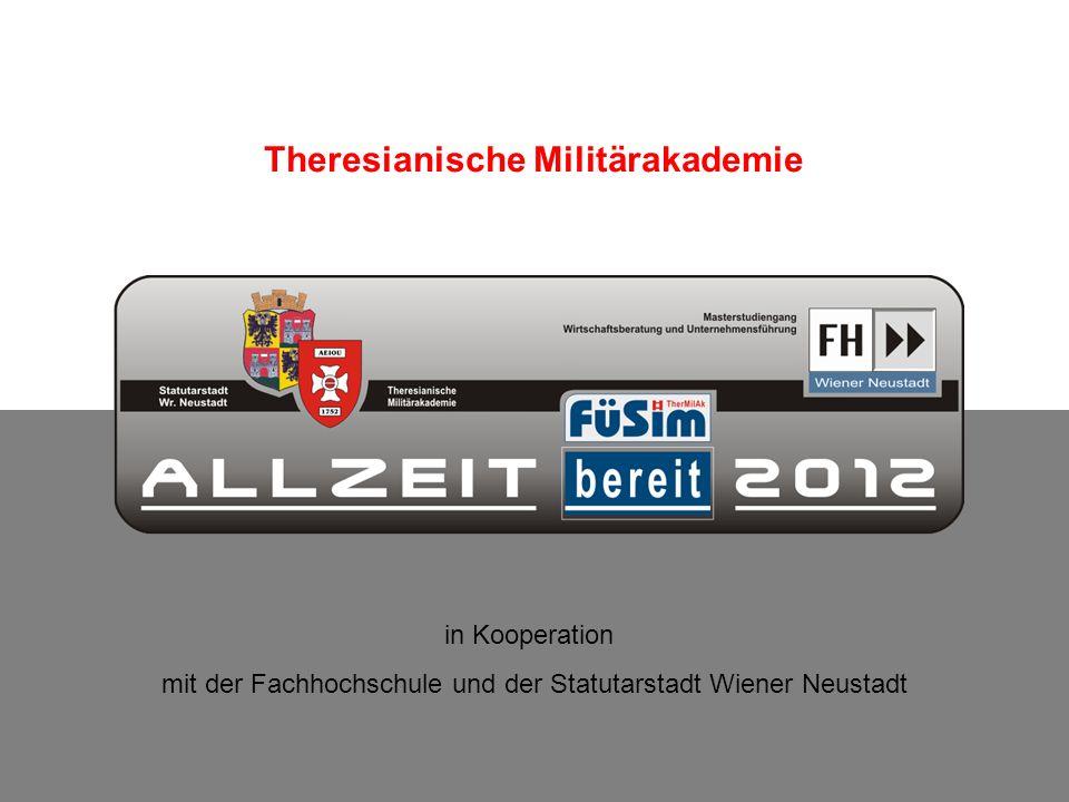 Theresianische Militärakademie in Kooperation mit der Fachhochschule und der Statutarstadt Wiener Neustadt