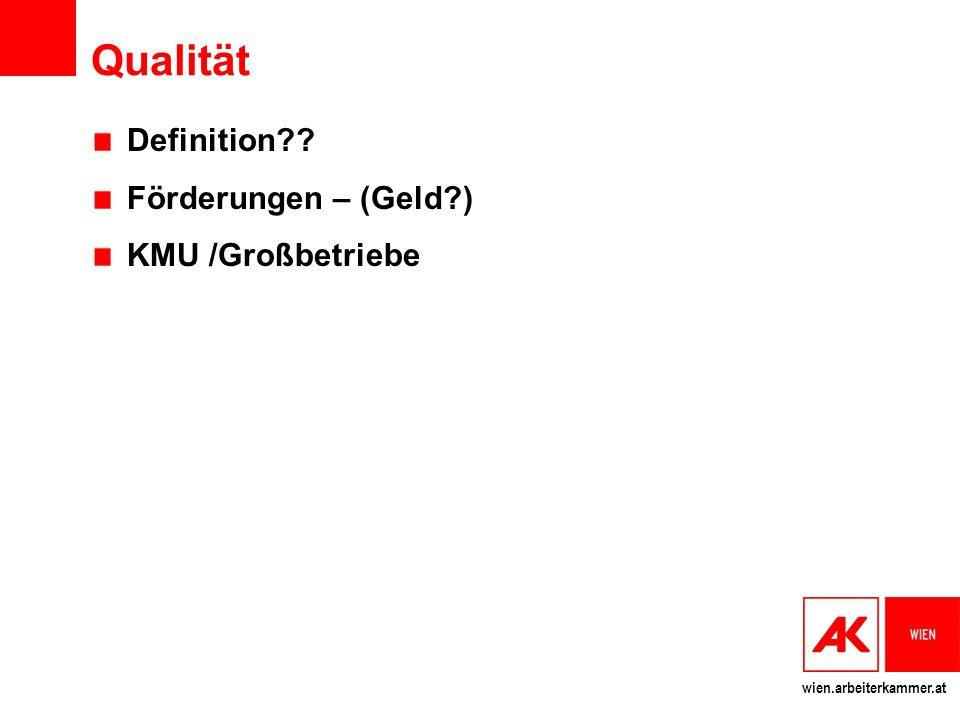 wien.arbeiterkammer.at Qualität Definition Förderungen – (Geld ) KMU /Großbetriebe