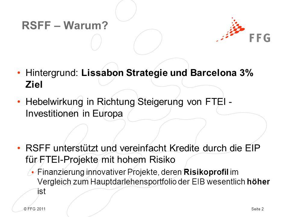 Seite 2© FFG 2011 RSFF – Warum.