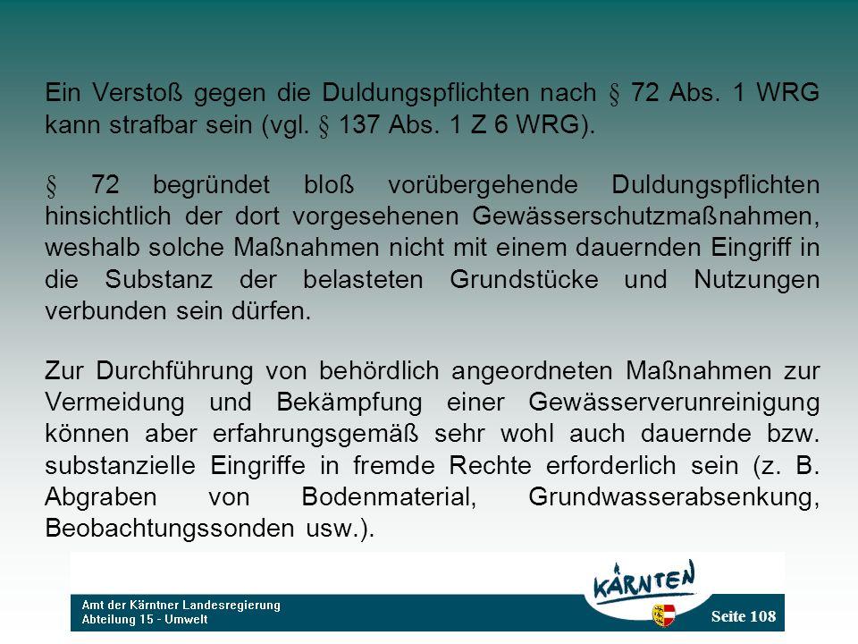 Seite 108 Ein Verstoß gegen die Duldungspflichten nach § 72 Abs.