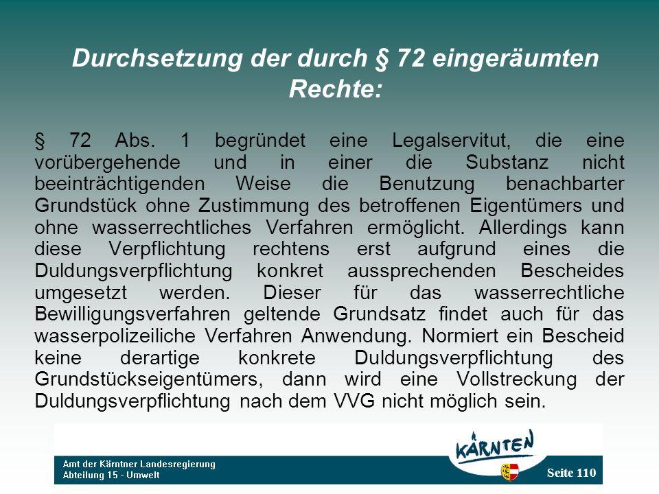 Seite 110 Durchsetzung der durch § 72 eingeräumten Rechte: § 72 Abs.