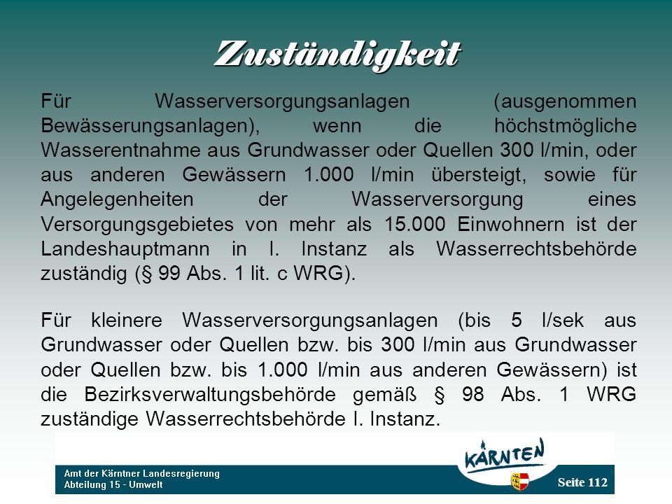 Seite 112 Zuständigkeit Für Wasserversorgungsanlagen (ausgenommen Bewässerungsanlagen), wenn die höchstmögliche Wasserentnahme aus Grundwasser oder Qu