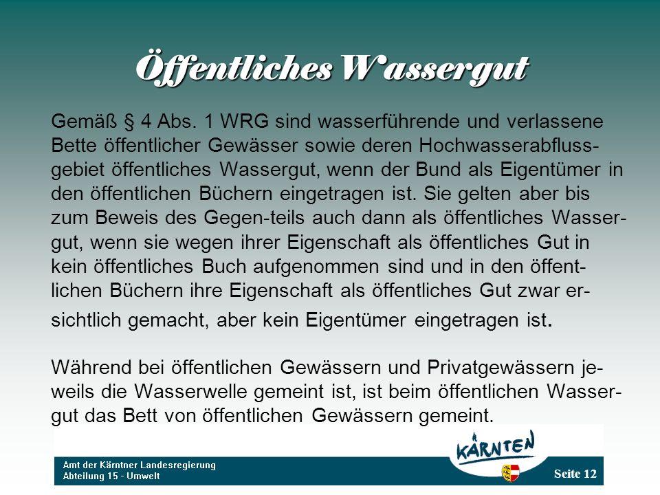 Seite 12 Öffentliches Wassergut Gemäß § 4 Abs.