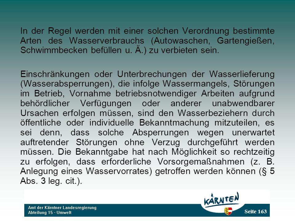 Seite 163 In der Regel werden mit einer solchen Verordnung bestimmte Arten des Wasserverbrauchs (Autowaschen, Gartengießen, Schwimmbecken befüllen u.