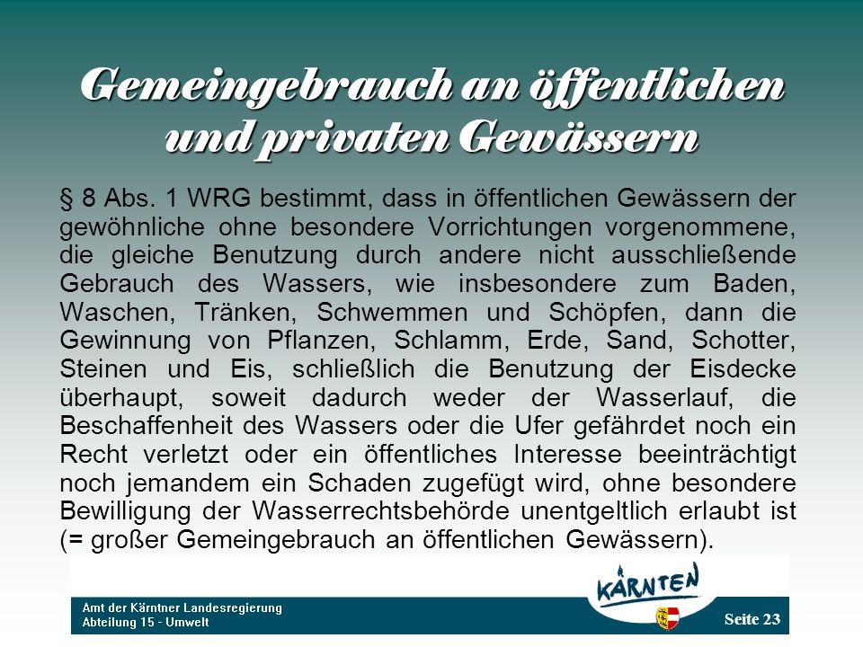 Seite 23 Gemeingebrauch an öffentlichen und privaten Gewässern § 8 Abs.