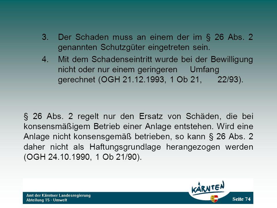 Seite 74 3.Der Schaden muss an einem der im § 26 Abs.