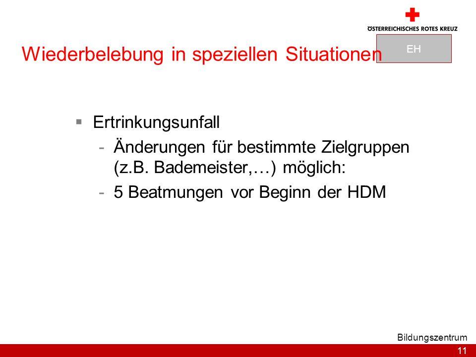 11 Bildungszentrum Ertrinkungsunfall -Änderungen für bestimmte Zielgruppen (z.B.