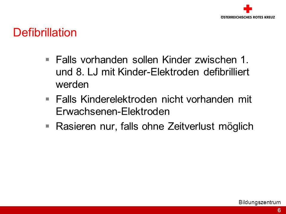 6 Bildungszentrum Defibrillation Falls vorhanden sollen Kinder zwischen 1.