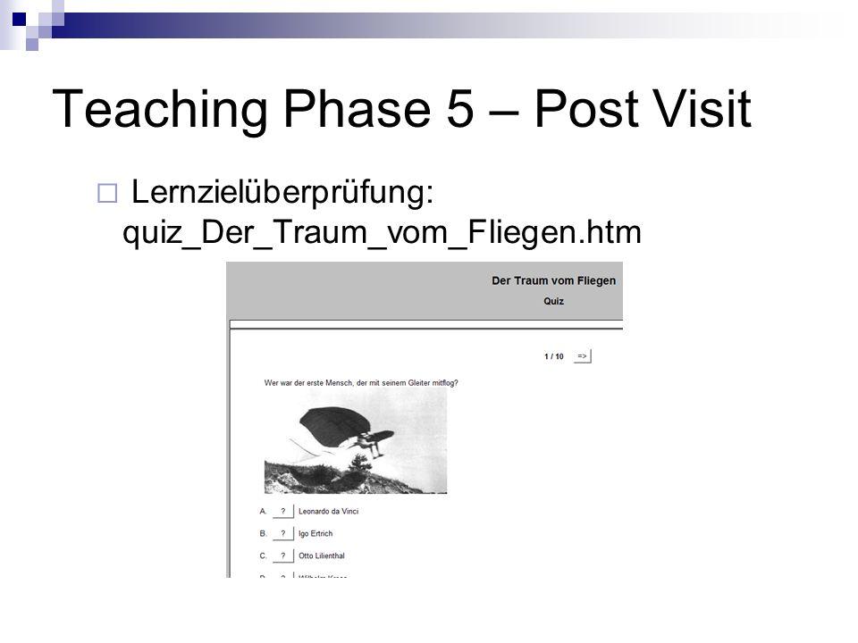 Teaching Phase 5 – Post Visit Lernzielüberprüfung: quiz_Der_Traum_vom_Fliegen.htm