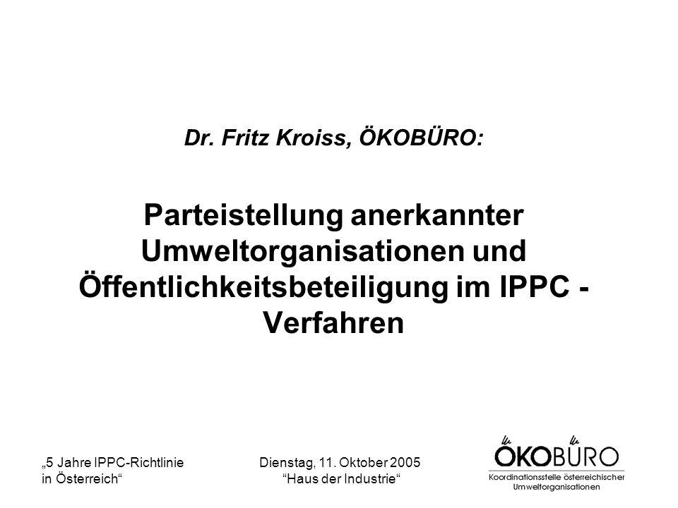5 Jahre IPPC-Richtlinie in Österreich Dienstag, 11.