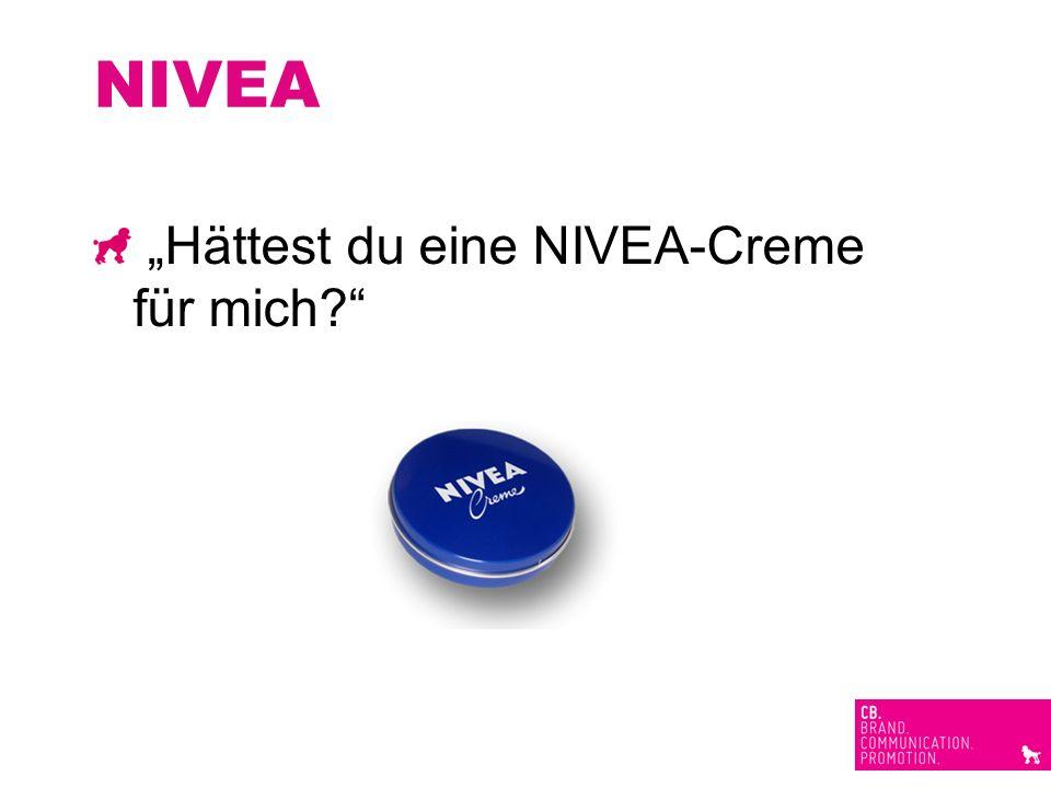 NIVEA Hättest du eine NIVEA-Creme für mich?