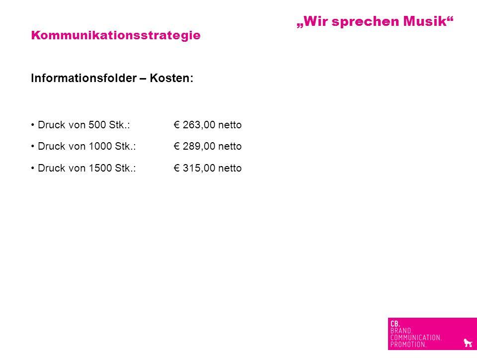 Kommunikationsstrategie Informationsfolder – Kosten: Druck von 500 Stk.: 263,00 netto Druck von 1000 Stk.: 289,00 netto Druck von 1500 Stk.: 315,00 ne