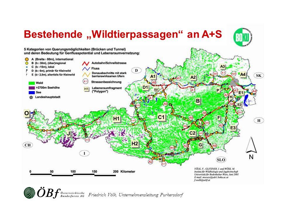 Friedrich Völk, Unternehmensleitung Purkersdorf Bestehende Wildtierpassagen an A+S
