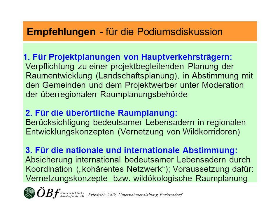 Friedrich Völk, Unternehmensleitung Purkersdorf 1. Für Projektplanungen von Hauptverkehrsträgern: Verpflichtung zu einer projektbegleitenden Planung d