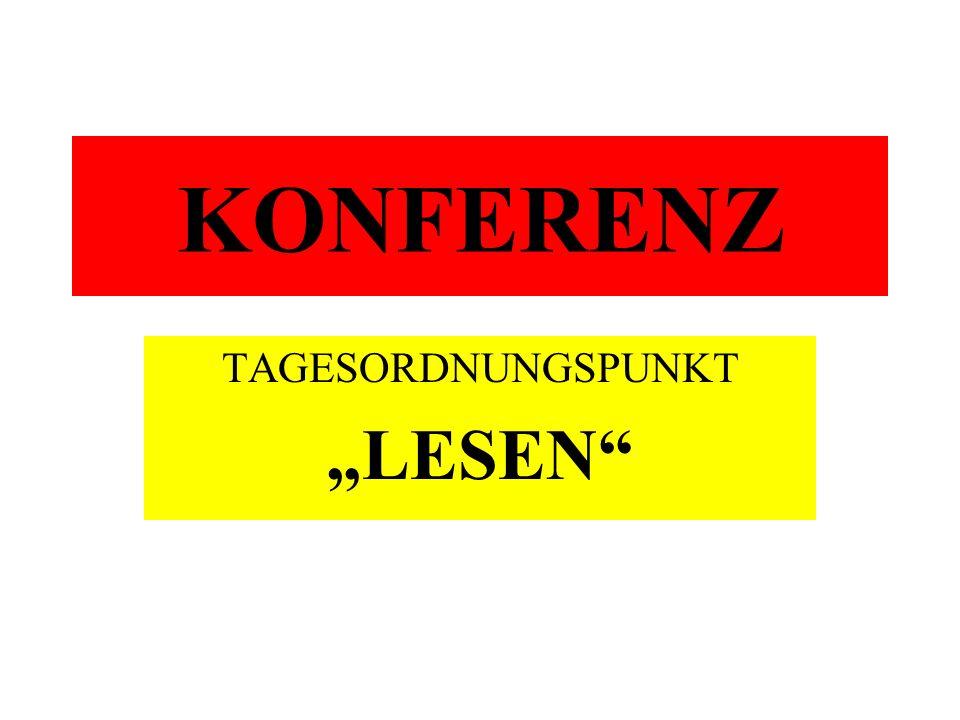 KONFERENZ TAGESORDNUNGSPUNKT LESEN