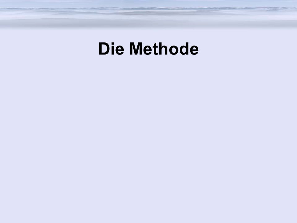 Die Methode