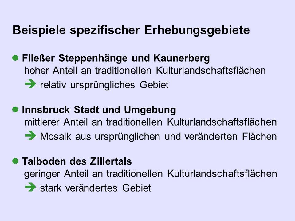 Fließer Steppenhänge und Kaunerberg hoher Anteil an traditionellen Kulturlandschaftsflächen relativ ursprüngliches Gebiet Innsbruck Stadt und Umgebung