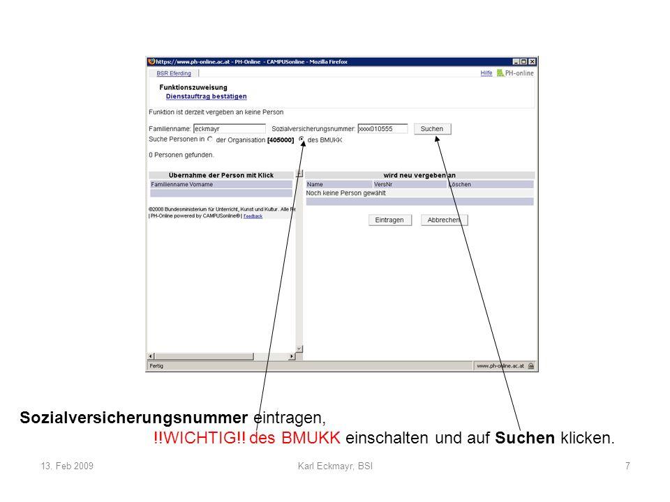 13. Feb 2009Karl Eckmayr, BSI7 Sozialversicherungsnummer eintragen, !!WICHTIG!.