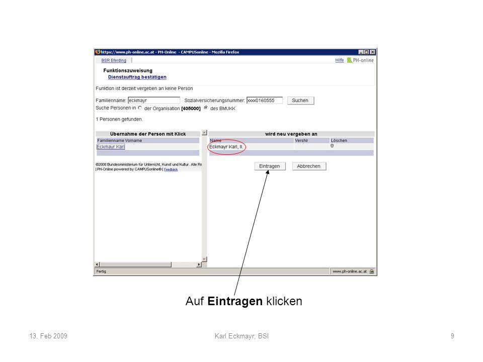 13. Feb 2009Karl Eckmayr, BSI9 Auf Eintragen klicken