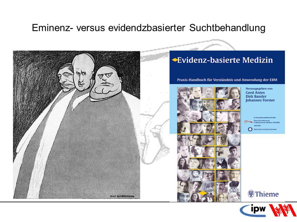 17 Eminenz- versus evidendzbasierter Suchtbehandlung